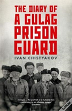 Wook.pt - The Diary Of A Gulag Prison Guard