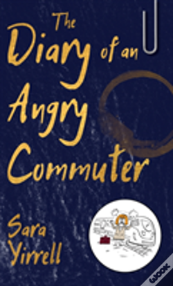 Wook.pt - The Diary Of An Angry Commuter