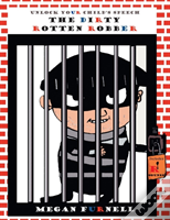 The Dirty Rotten Robber
