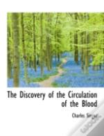 The Discovery Of The Circulation Of The