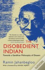 The Disobedient Indian