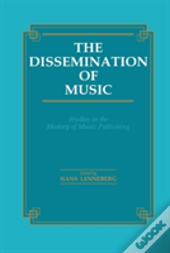 The Dissemination Of Music
