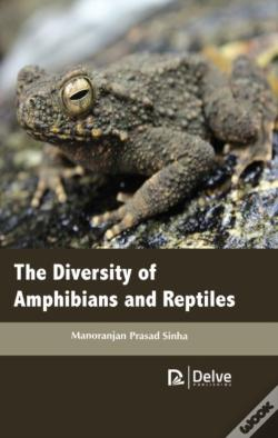 Wook.pt - The Diversity Of Amphibians And Reptiles