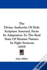 The Divine Authority Of Holy Scripture A