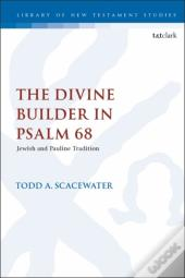 The Divine Builder In Psalm 68