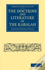 The Doctrine And Literature Of The Kabalah