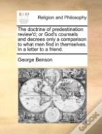 The Doctrine Of Predestination Review'D;