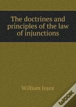 The Doctrines And Principles Of The Law Of Injunctions
