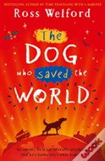 The Dog That Saved The World