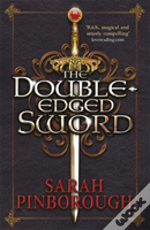 The Double-Edged Sword