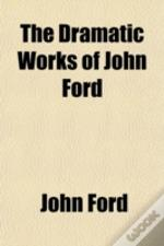 The Dramatic Works Of John Ford