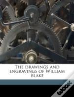 The Drawings And Engravings Of William B