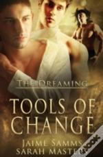The Dreaming: Tools Of Change