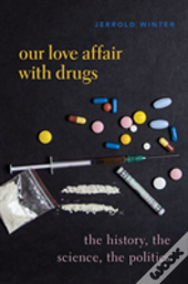 The Drugs We Love