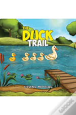 The Duck Trail