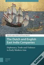 The Dutch And English East India Companies