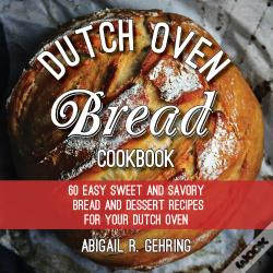 Wook.pt - The Dutch Oven Bread Cookbook