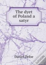 The Dyet Of Poland A Satyr