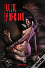 The Dynamite Art Of Lucio Parrillo Remarked Edition