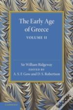 The Early Age Of Greece: Volume 2