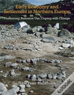 The Early Economy And Settlement In Northern Europe