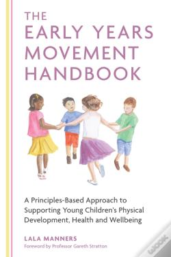 Wook.pt - The Early Years Movement Handbook