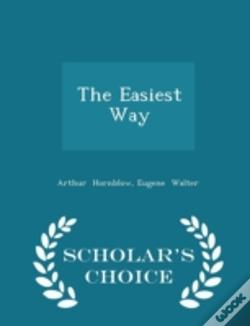 Wook.pt - The Easiest Way - Scholar'S Choice Edition