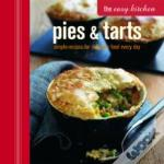 The Easy Kitchen: Pies And Tarts