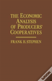 The Economic Analysis Of Producers' Cooperatives