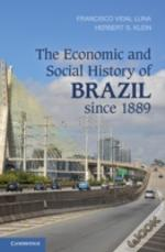 The Economic And Social History Of Brazil Since 1889