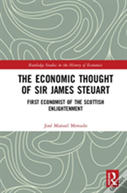 Wook.pt - The Economic Thought Of James Steuart