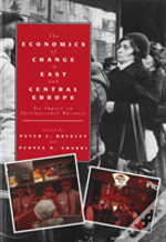 The Economics Of Change In East And Central Europe