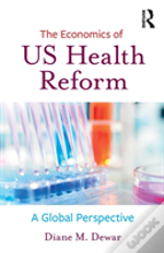 The Economics Of Health Reform Dew