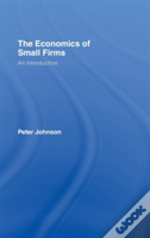 The Economics Of Small Firms