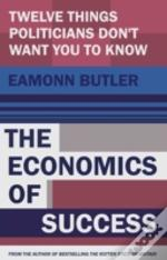 The Economics Of Success