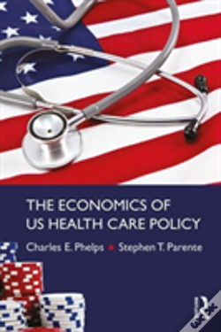 Wook.pt - The Economics Of Us Health Care Policy
