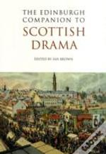 The Edinburgh Companion To Scottish Drama