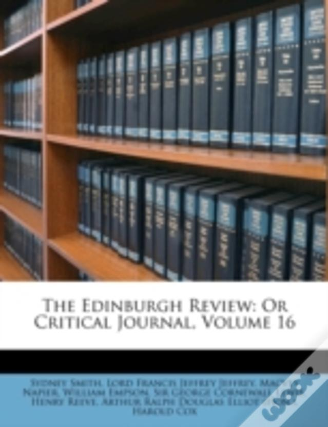 The Edinburgh Review: Or Critical Journal, Volume 16