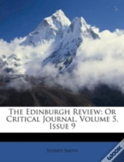 Wook.pt - The Edinburgh Review: Or Critical Journal, Volume 5, Issue 9