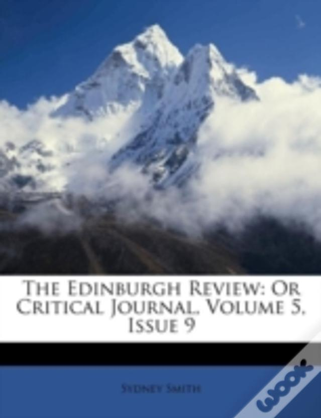 The Edinburgh Review: Or Critical Journal, Volume 5, Issue 9