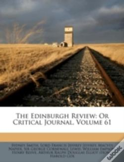 Wook.pt - The Edinburgh Review: Or Critical Journal, Volume 61