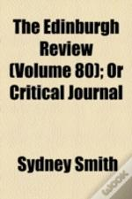 The Edinburgh Review; Or Critical Journal Volume 80