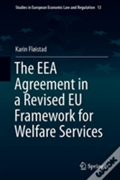 The Eea Agreement In A Revised Eu Framework For Welfare Services