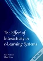 The Effect Of Interactivity In E-Learning Systems
