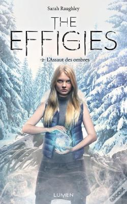 Wook.pt - The Effigies Tome 2 - L'Assaut Des Ombres