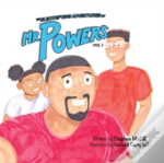 The Electrifying Adventures Of Mr. Powers