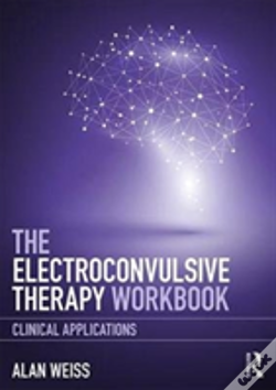 Wook.pt - The Electroconvulsive Therapy Workbook