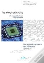 The Electronic Cisg: 7th Maa Schlechtriem Cisg Conference