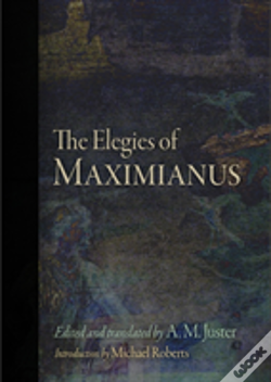 Wook.pt - The Elegies Of Maximianus