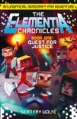The Elementia Chronicles (1) - Quest For Justice
